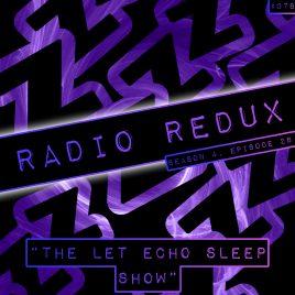 Radio Redux – 078 (S4, EP28)