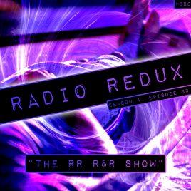 Radio Redux – 083 (S4, EP33)