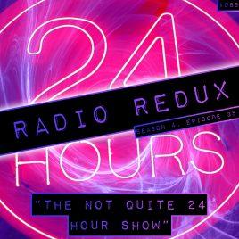 Radio Redux – 085 (S4, EP35)