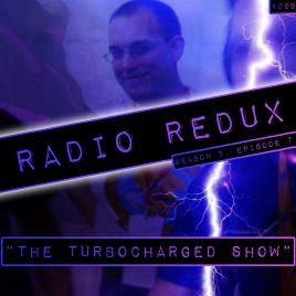 Radio Redux – 099 (S5, EP7)
