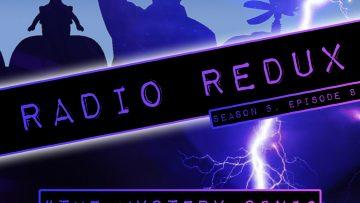 Radio Redux – 100 (S5, EP8)