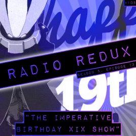 Radio Redux – 105 (S5, EP13)