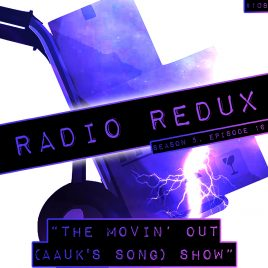 Radio Redux – 108 (S5, EP16)