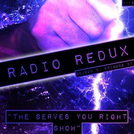 Radio Redux – 113 (S5, EP21)