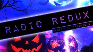 Radio Redux – 123 (S5, EP31)