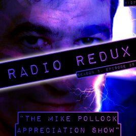 Radio Redux – 127 (S5, EP35)