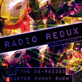Radio Redux – 135 (S6, EP5)