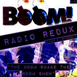 Radio Redux – 137 (S6, EP7)