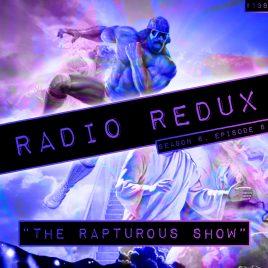 Radio Redux – 138 (S6, EP8)