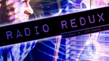 Radio Redux – 141 (S6, EP11)
