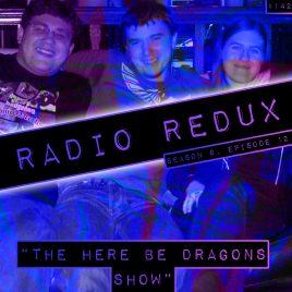 Radio Redux – 142 (S6, EP12)