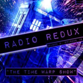 Radio Redux – 146 (S6, EP16)