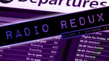 Radio Redux – 149 (S6, EP19)
