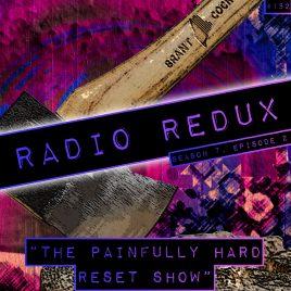 Radio Redux – 152 (S7, EP2)
