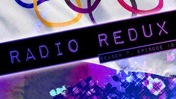Radio Redux – 163 (S7, EP13)
