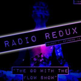 Radio Redux – 164 (S7, EP14)