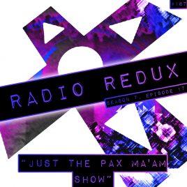 Radio Redux – 167 (S7, EP17)