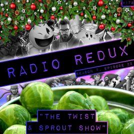 Radio Redux – 172 (S7, EP22)