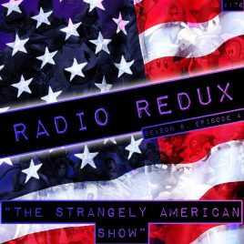 Radio Redux – 176 (S8, EP4)
