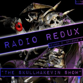 Radio Redux – 178 (S8, EP6)