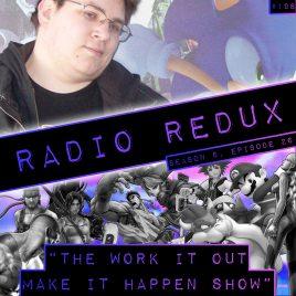 Radio Redux – 198 (S8, EP26)