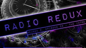 Radio Redux – 200X (S8, EP28 – Opening)