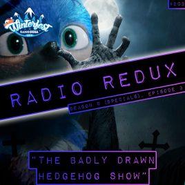Radio Redux – 203 (S9, EP3)