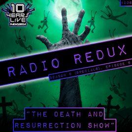 Radio Redux – 206 (S9, EP6)