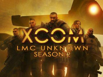 XCOM: LMC Unknown Season 2