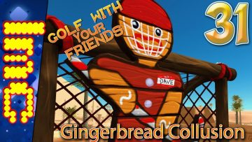 GINGERBREAD COLLUSION   Golf With Your Friends Gameplay #31