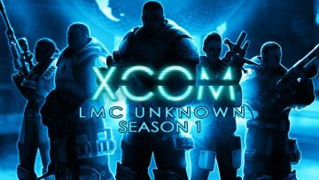 Header: Let's Play XCOM: Enemy Unknown / LMC Unknown