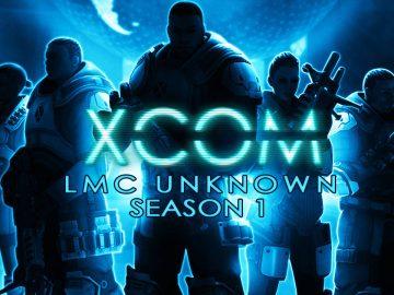 Header: Let's Play XCOM: Enemy Unknown / LMC Unknown