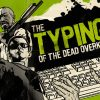 Header: Typing Of The Dead OVERKILL