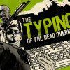 Header: Typing Of The Dead OVERKILL