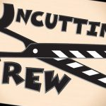 Header: Uncutting Crew