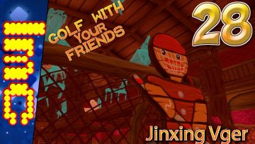 JINXING VGER | Golf With Your Friends Gameplay #28