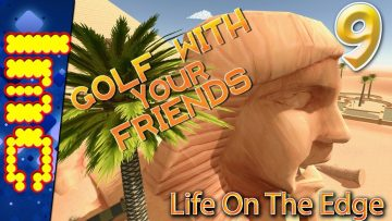 LIFE ON THE EDGE | Golf With Your Friends Gameplay #9