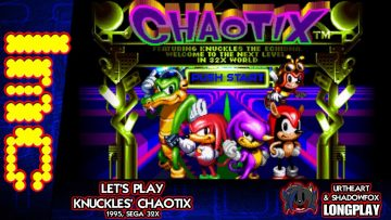 LMC Let's Play Knuckles Chaotix (Longplay)