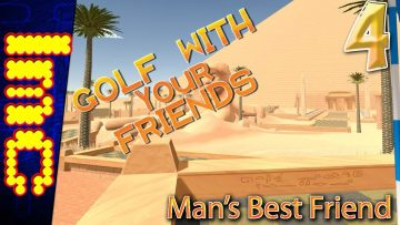 MAN'S BEST FRIEND | Golf With Your Friends Gameplay #4