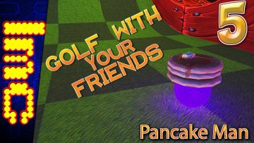 PANCAKE MAN | Golf With Your Friends Gameplay #5