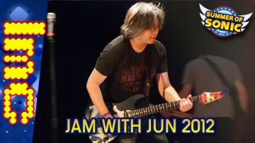 Summer Of Sonic 2012: Jam With Jun