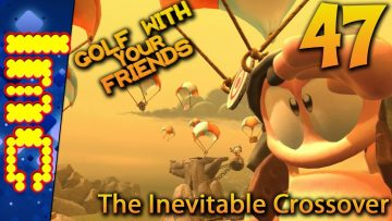 THE INEVITABLE CROSSOVER | Golf With Your Friends Gameplay #47