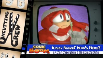 "Uncutting Crew – Sonic Boom S02E12: ""Knuck Knuck! Who's Here?"""