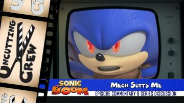 "Uncutting Crew – Sonic Boom S02E13: ""Mech Suits Me"