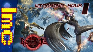 WITCHING HOUR | Bayonetta – Part 1 (TDL)